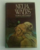 Nella Waits by Marilyn Millhiser