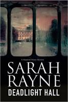 Deadlight Hall by Sarah Rayne