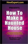 How To Make a Haunted House – Your Step-By-Step Guide To Making a Haunted House