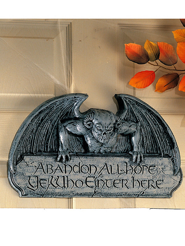 Abandon All Hope Sign